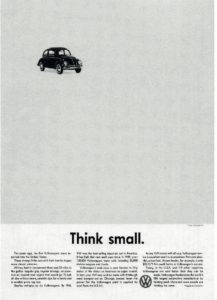 """""""think small"""""""